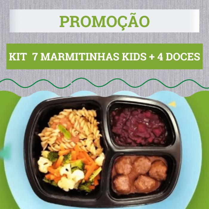 7 Marmitinhas Kids + 4 lanches